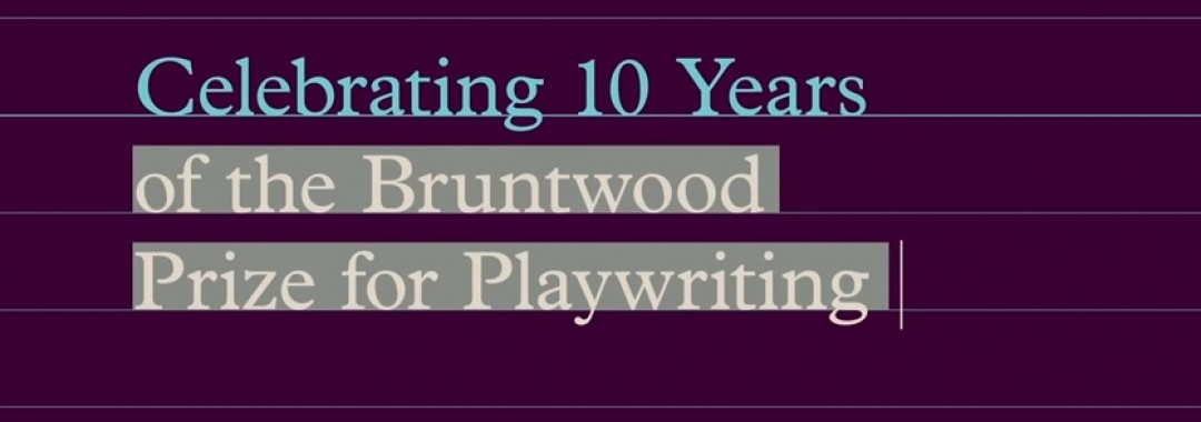 Celebrating 10 Years of the Bruntwood Prize for Playwriting