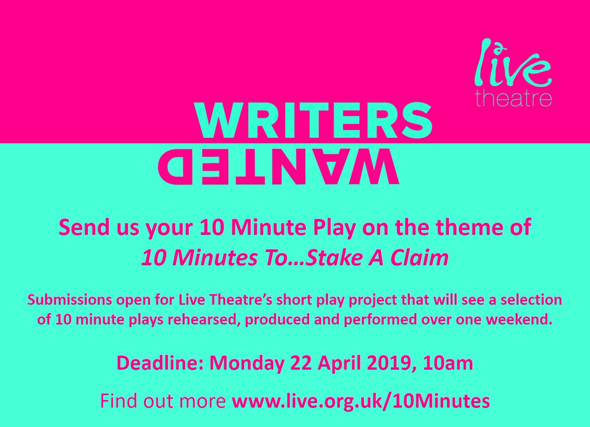 LIVE THEATRE- Submissions are open for 10 Minutes To